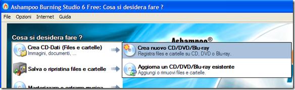 Modalità di masterizzazione Crea CD-Dati (Files e cartelle)>Crea nuovo CD/DVD/Blu-ray - Ashampoo Burning Studio 6 Free