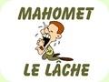 Mahomet le Lâche (pps)