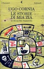 Le storie di mia zia (e altri racconti) - U. Cornia
