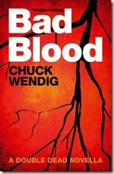 Wendig-DoubleDead-BadBlood