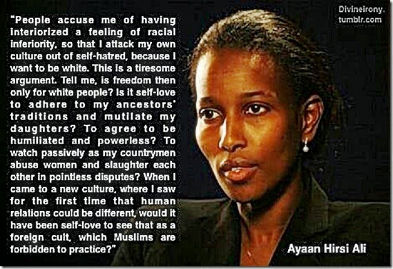 A. Hirsi Ali Quote - Exposing Islam not Self-Hate but Reality