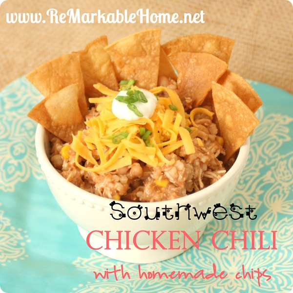 Try Southwest Chicken Chili from ReMarkableHome.net tonight!