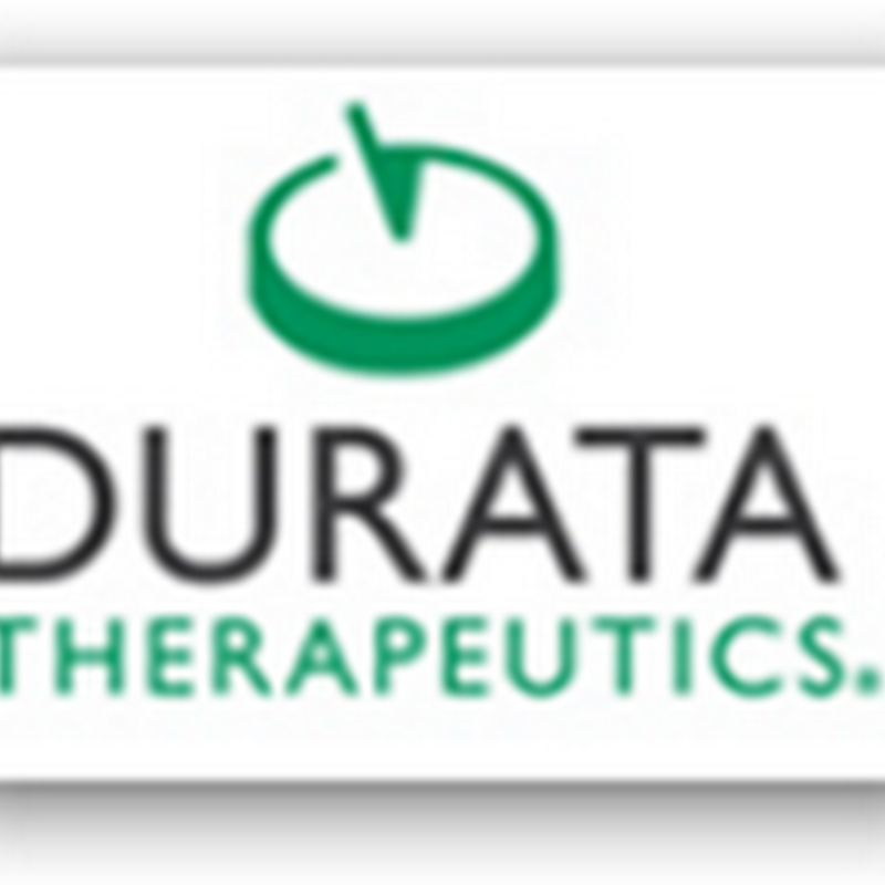 FDA Approves New Once a Week IV Treatment for Acute Skin Infections Associated With Diabetes And Other Diseases From Durata Therapeutics