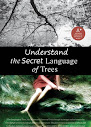 Understand The Secret Language Of Trees