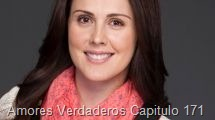 Amores Verdaderos Capitulo 171