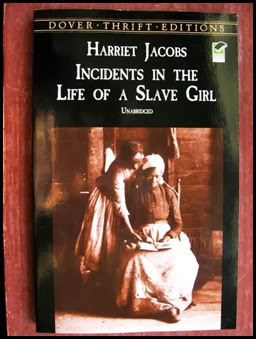 Incidents iin the Life of a Slave Girl