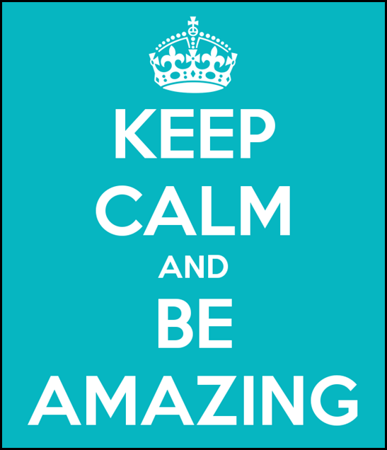 keep-calm-and-be-amazing-540