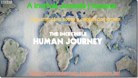 A incrivel jornada humana Texto