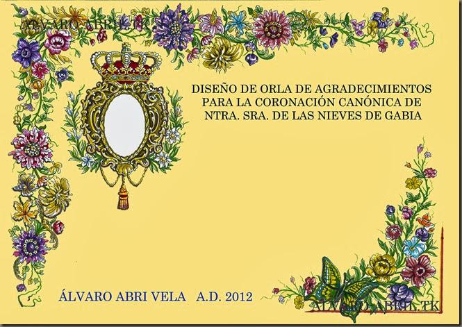 DISEÑO DE ORLA DE LA CORONACION CANONICA DE NTRA SRA DE LAS NIEVES DE GABIA ALVARO ABRIL VELA