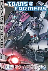 Actualización 14/03/2015: The Transformers #38, traducido por Zur, revisado por Rosevanhelsing y maquetado por Kisachi.