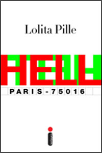 Hell Paris-75016, por Lolita Pille