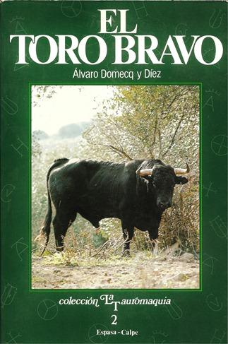El toro bravo 1985 Alvaro Domecq