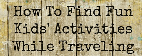 how to find fun activites while traveling