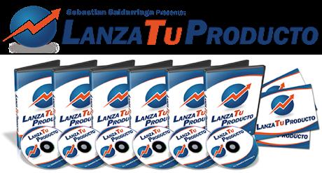 LANZA TU PRODUCTO [ Curso ] – Programa Avanzado Para Lanzar tu Producto, Servicio o Evento Por Internet y Generar un Impacto Masivo y Máximas Ganancias