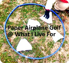 Paper Airplane Golf @ whatilivefor.net