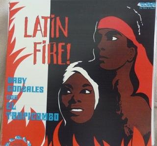 BABY GONZALEZ Y EL TROPICOMBO  Latin Fire  Frontal