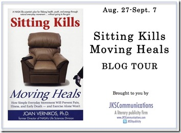 Sitting Kills Moving Heals