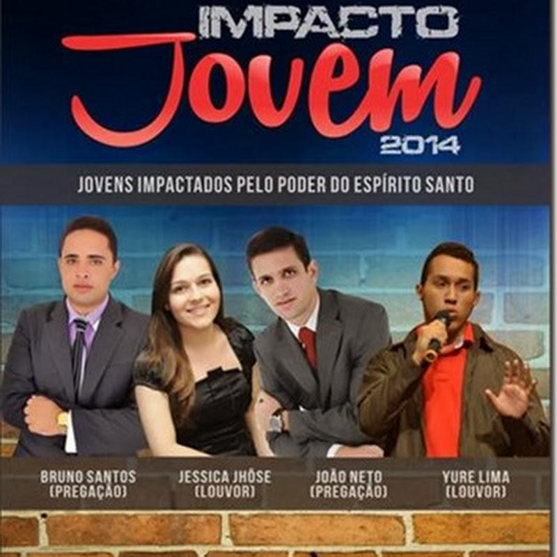 Vem aí: Impacto Jovem 2014 – Em São Miguel-RN
