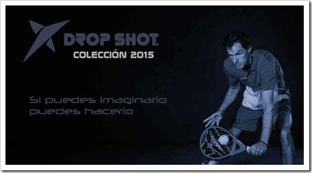 Catálogo DROP SHOT 2015: palas, textil, calzado y accesorios. Calidad para todos los públicos.