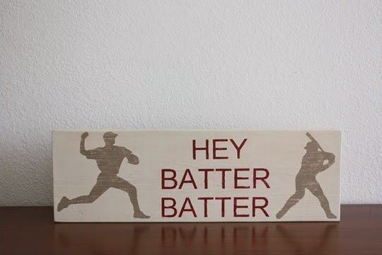 Hey batter batter wood sign