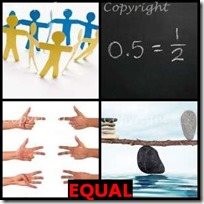 EQUAL- 4 Pics 1 Word Answers 3 Letters
