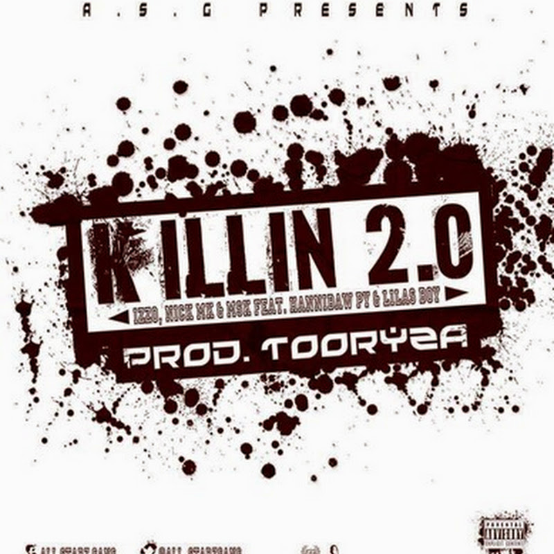 All Star Gang feat. Hannibal Py & Lilas Boy–Killin 2.0 [Download Track]