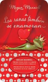 Las ranas también se enamoran, de Megan Maxwell