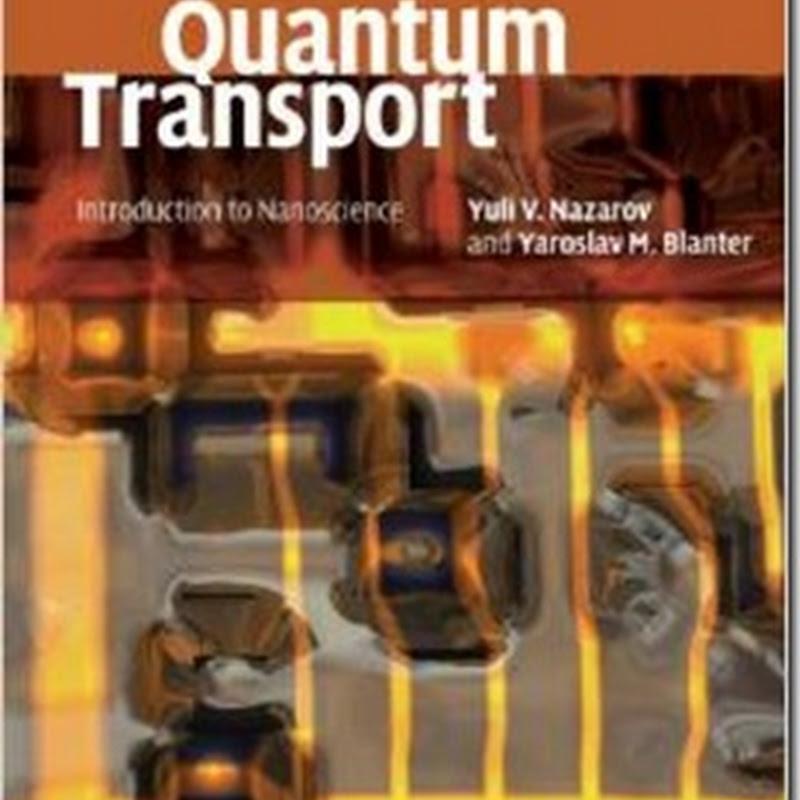 Quantum Transport. Introduction to Nanoscience, 2009