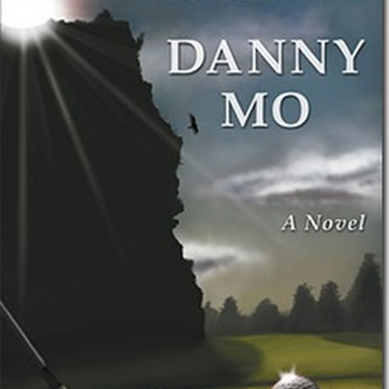 "The SawDoctors and Golf?  Presenting ""Danny Mo"" The Novel"