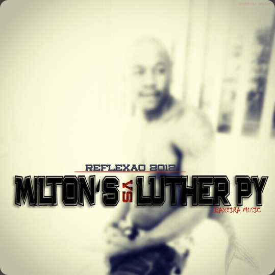 Milton s vs luther py