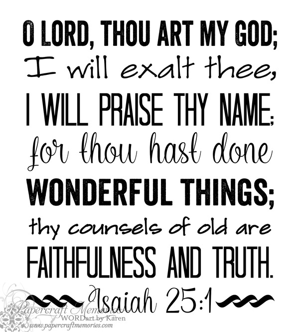Papercraft Memories: Isaiah 25:1 WORDart by Karen for WAW personal use