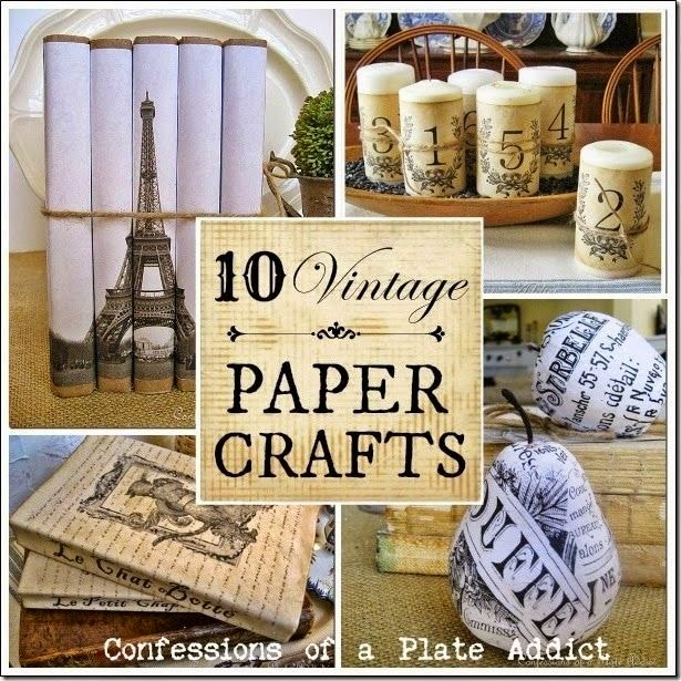 CONFESSIONS OF A PLATE ADDICT 10 Vintage Paper Crafts...Plus How to Age Paper