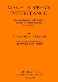 Cover of Frederick Matthias Alexander's Book Man Supreme Inheritance