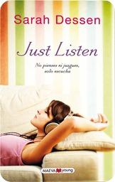 Just listen, de Sarah Dessen