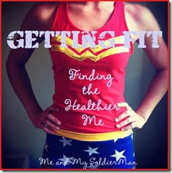 Me and My SoldierMan: Getting Fit
