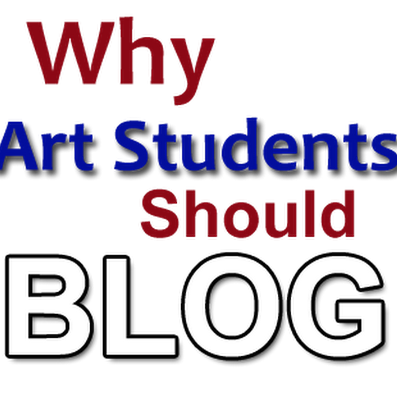5 Reasons why Art Students Should Blog
