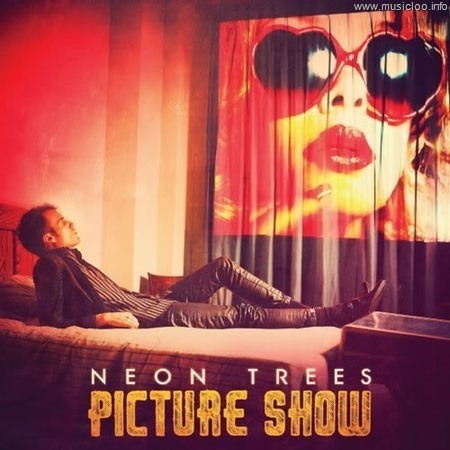 Neon Trees - Picture Show (Deluxe Edition)@iTunes