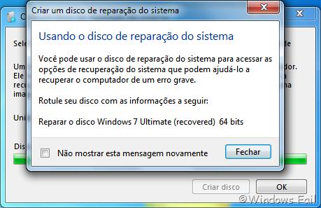 Uma caixa de diálogo será exibida quando a criação do disco de reparação do sistema for terminada