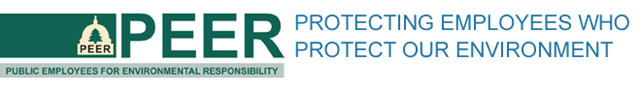 Masthead for the Public Employees for Environmental Responsibility (PEER) site:  Protecting employees who protect our environment. Graphic: PEER