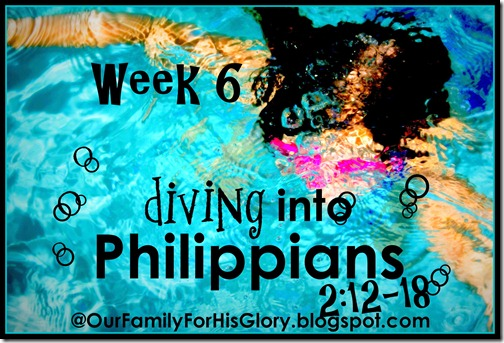 Diving into Philippians- Week 6