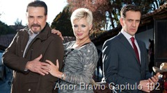 Amor Bravio Capitulo 102 