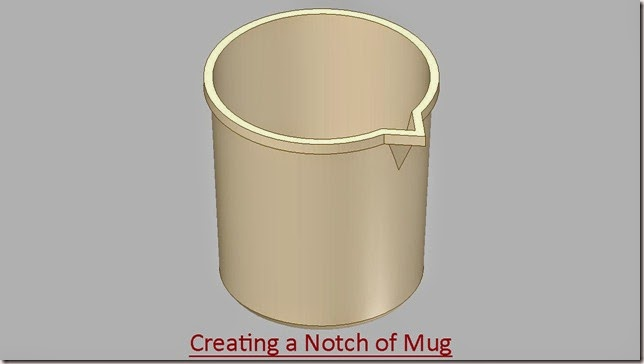 Creating a Notch of Mug