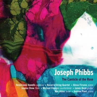 Joseph Phibbs: THE CANTICLE OF THE ROSE [NMC D191]
