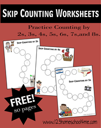 Skip Counting Worksheets for practice counting by 2s, 3s, 4s, 5s, 6s, 7s, 8s, 9s, and 10s