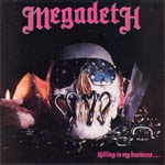 1985 - Killing Is My Business... and Business Is Good! - Megadeth