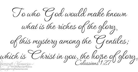 Papercraft Memories: Word Art Wednesday Colossians 1:27