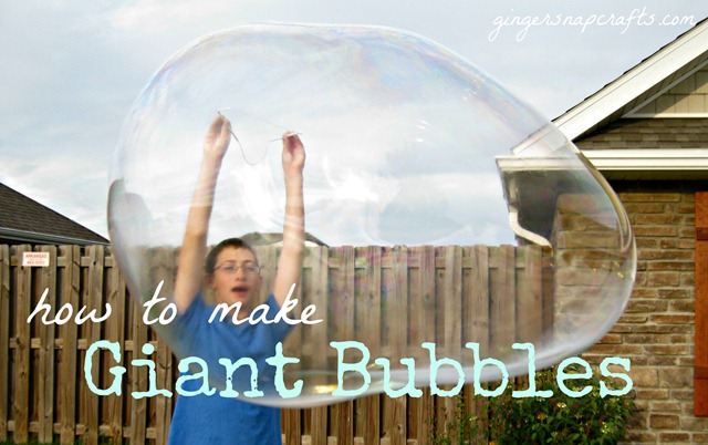 giant bubbles tutorial