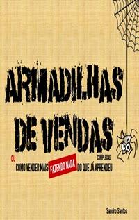 Armadilhas de Vendas, por Sandro Santos