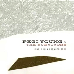 "Pegi Young - ""Lonely In A Crowded Room"""