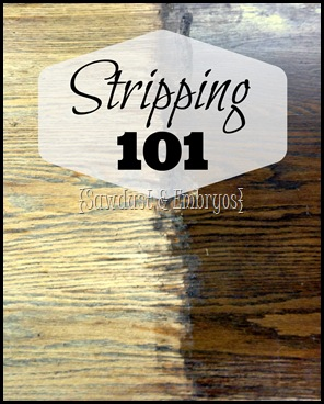 Stripping Wood 101 - Easy tutorial on how to strip varnish, paint, and stain from wood when renovating furniture
